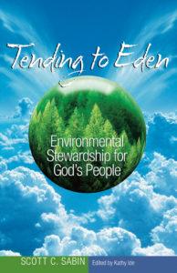 Tending to Eden - Scott Sabin